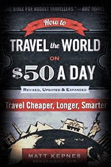 How to Travel the World on $50 a Day // eBook