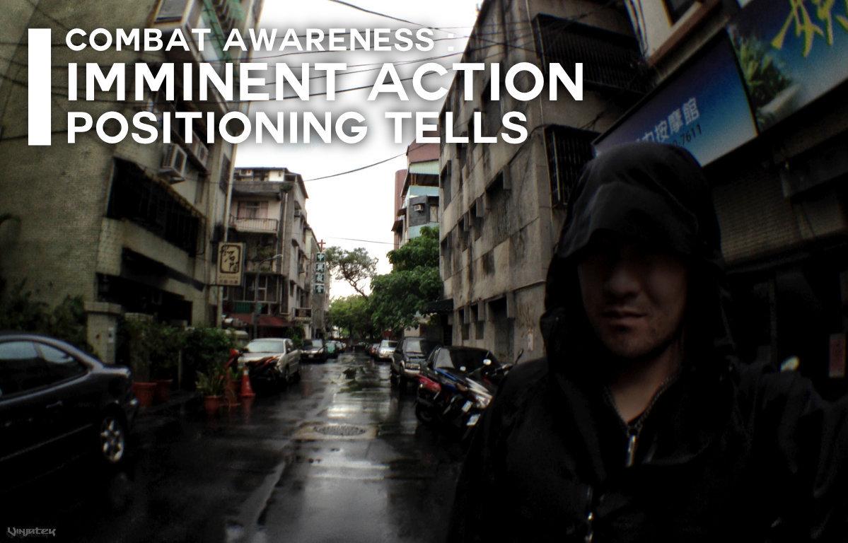Combat Awareness: Imminent Action Positioning Tells /// Vinjatek Poster