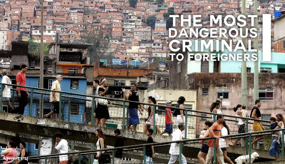 The Most Dangerous Criminal to Foreigners /// Vinjatek