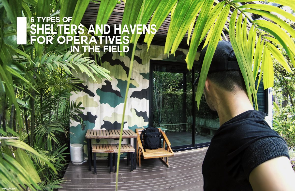 6 Types of Shelters and Havens For Operatives in The Field /// Vinjatek