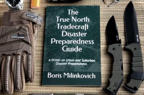 The True North Tradecraft Disaster Preparedness Guide: A Primer on Urban and Suburban Disaster Preparedness /// Vinjatek